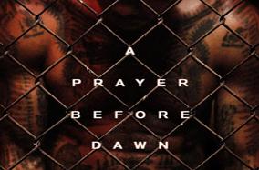 电影《炼狱信使(A Prayer Before Dawn)》首款预告片